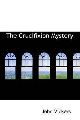 The Crucifixion Mystery