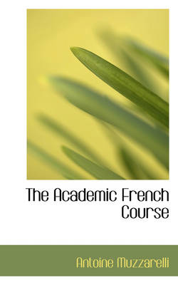 The Academic French Course