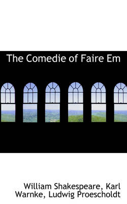 The Comedie of Faire Em