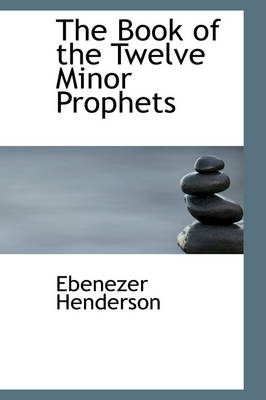 The Book of the Twelve Minor Prophets
