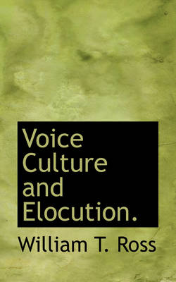 Voice Culture and Elocution.