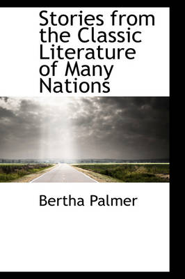Stories from the Classic Literature of Many Nations