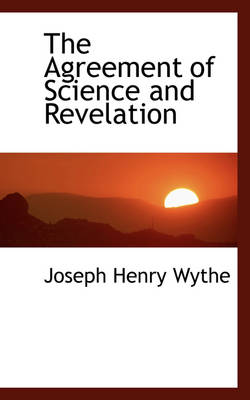The Agreement of Science and Revelation