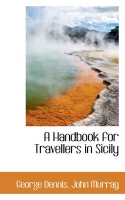 A Handbook for Travellers in Sicily