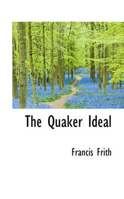 The Quaker Ideal