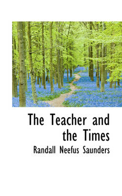 The Teacher and the Times