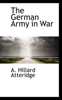 The German Army in War