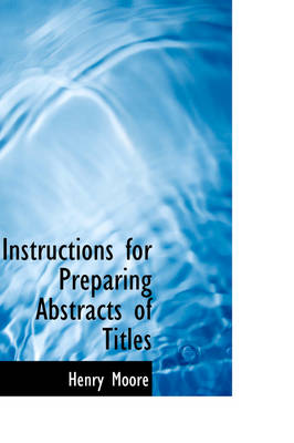 Instructions for Preparing Abstracts of Titles