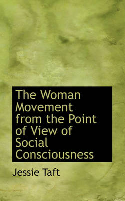 The Woman Movement from the Point of View of Social Consciousness