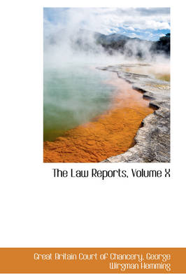 The Law Reports, Volume X