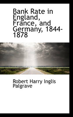 Bank Rate in England, France, and Germany, 1844-1878