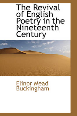 The Revival of English Poetry in the Nineteenth Century
