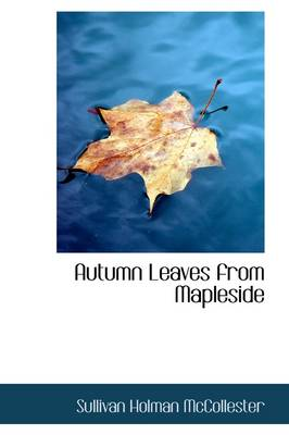 Autumn Leaves from Mapleside