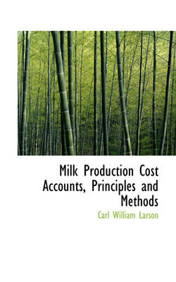 Milk Production Cost Accounts, Principles and Methods