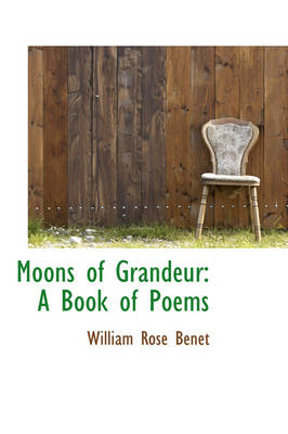 Moons of Grandeur: A Book of Poems