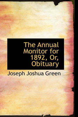 The Annual Monitor for 1892, Or, Obituary