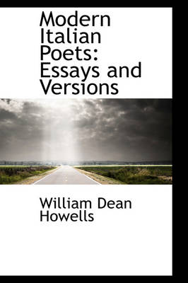 Modern Italian Poets: Essays and Versions