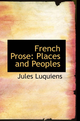 French Prose: Places and Peoples