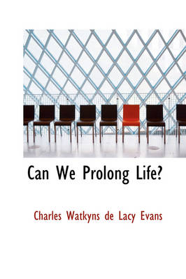 Can We Prolong Life