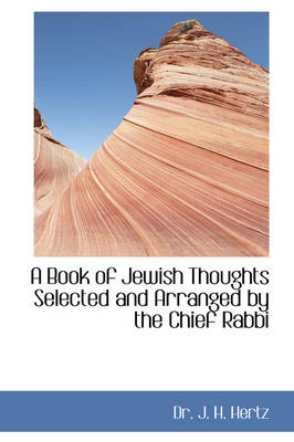 A Book of Jewish Thoughts Selected and Arranged by the Chief Rabbi