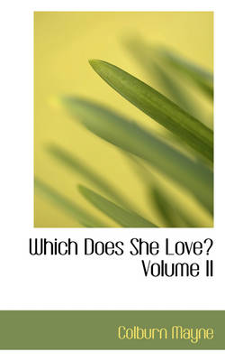 Which Does She Love? Volume II