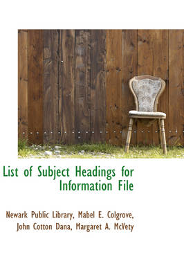 List of Subject Headings for Information File