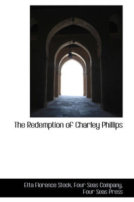 The Redemption of Charley Phillips