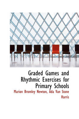 Graded Games and Rhythmic Exercises for Primary Schools
