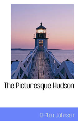 The Picturesque Hudson