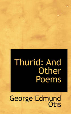 Thurid: And Other Poems