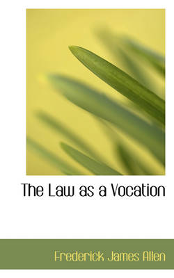 The Law as a Vocation