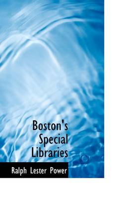 Boston's Special Libraries