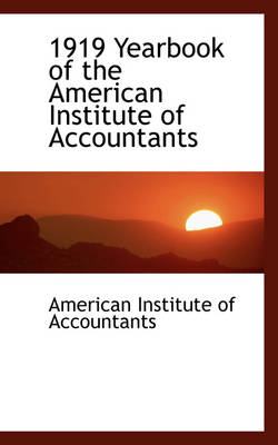 1919 Yearbook of the American Institute of Accountants