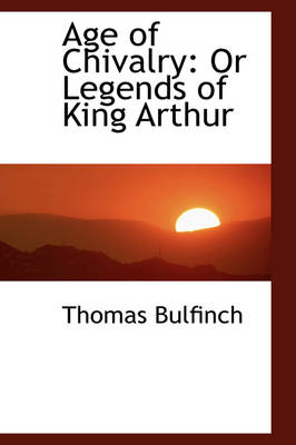 Age of Chivalry or Legends of King Arthur
