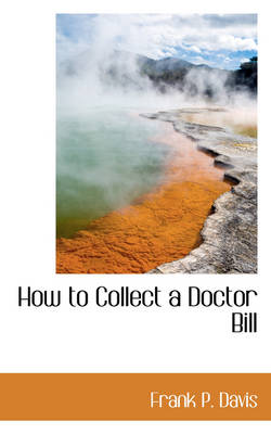 How to Collect a Doctor Bill