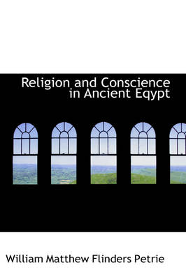 Religion and Conscience in Ancient Eqypt