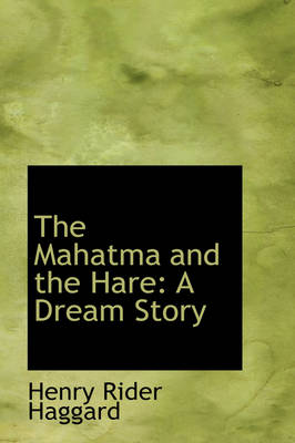 The Mahatma and the Hare: A Dream Story