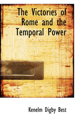 The Victories of Rome and the Temporal Power