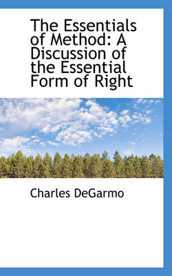 The Essentials of Method: A Discussion of the Essential Form of Right