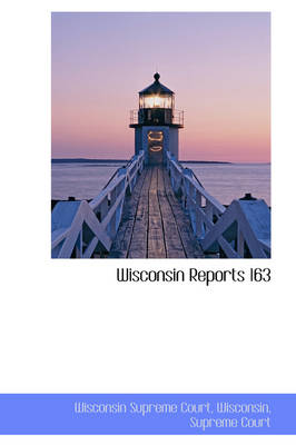 Wisconsin Reports 163