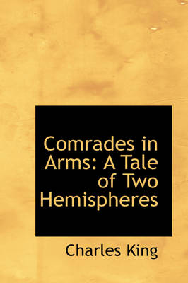 Comrades in Arms: A Tale of Two Hemispheres