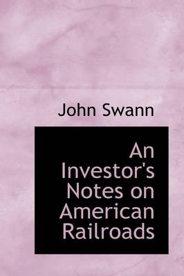 An Investor's Notes on American Railroads