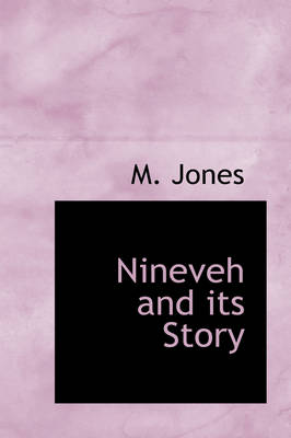 Nineveh and Its Story