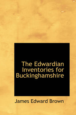 The Edwardian Inventories for Buckinghamshire