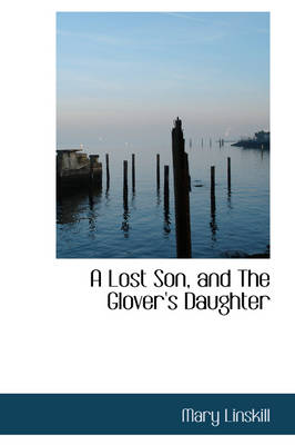 A Lost Son and the Glover's Daughter