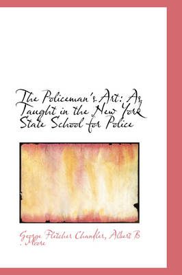 The Policeman's Art: As Taught in the New York State School for Police