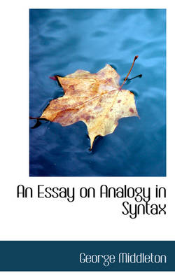 An Essay on Analogy in Syntax