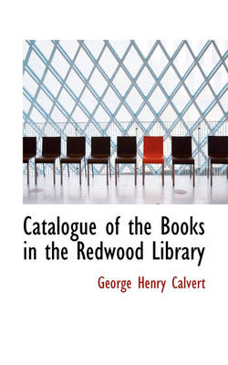 Catalogue of the Books in the Redwood Library