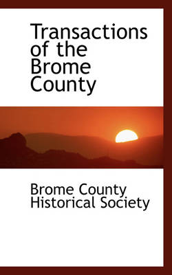 Transactions of the Brome County