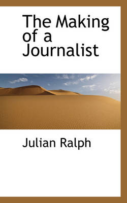 The Making of a Journalist
